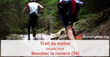 Trail du melon