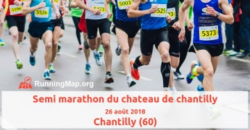 Semi marathon du chateau de chantilly