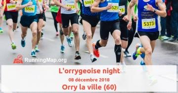 L'orrygeoise night