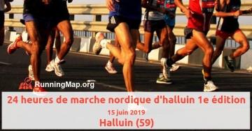24 heures de marche nordique d'halluin 1e édition