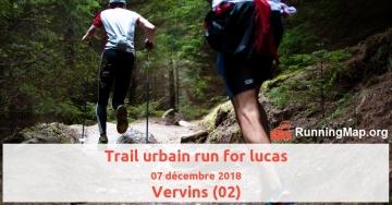Trail urbain run for lucas