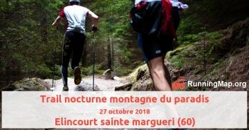 Trail nocturne montagne du paradis