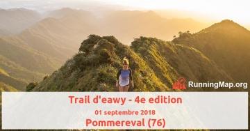 Trail d'eawy - 4e edition